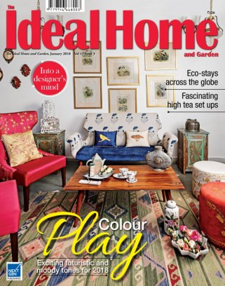 The Ideal Home and Garden - India January 2018 Magazine