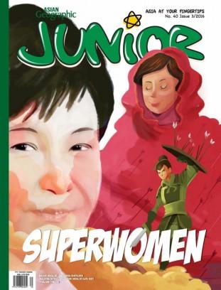 Asian Geographic JUNIOR Issue 3, 2016 Magazine