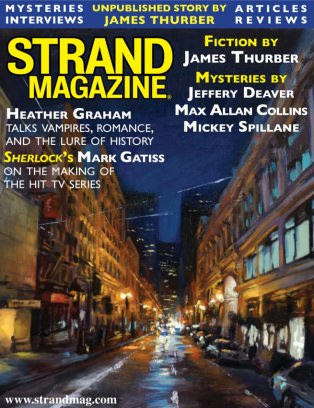 The Strand Magazine Strand Magazine Issue 48: Unpublished James Thurber,  Interviews with Sherlock's Mark Gatiss and Heather Graham: May-June 2016 Magazine