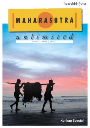 Maharashtra Unlimited Issue 4 - 2015 Magazine