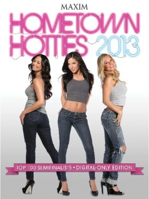 Maxim's Hometown Hotties 100 Hometown Hotties 2013 Magazine