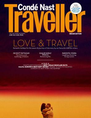 Condé Nast Traveller India June - July 2018 Magazine