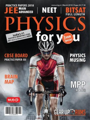 Physics For You March 2018 Magazine