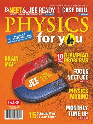 Physics For You September 2018 Magazine