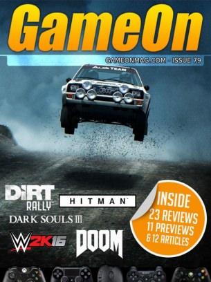 GameOn Magazine Issue 79 - May 2016 Magazine