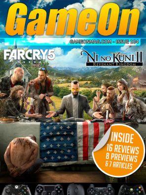 GameOn Magazine Issue 104 - June  2018 Magazine