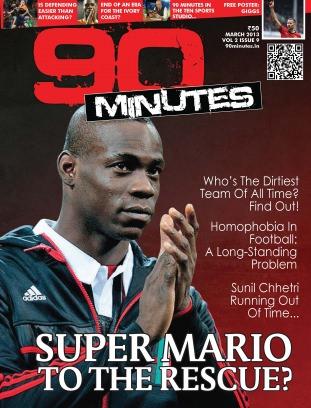 90 Minutes March - 2013 Magazine