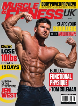 Muscle & Fitness UK Edition May 2018 Magazine