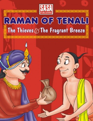Raman of Tenali - The Thieves & Fragrant Breeze Raman of Tenali - The Thieves & Fragrant Breeze Magazine