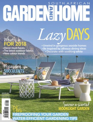 South African Garden and Home January 2018 Magazine