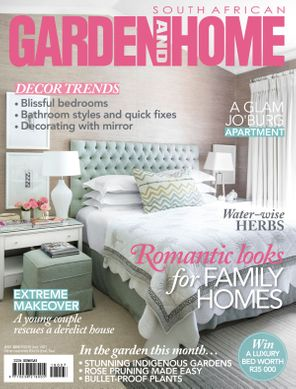 South African Garden and Home July 2018 Magazine