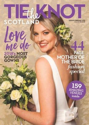 Tie the Knot Scotland January & February 2018 Magazine