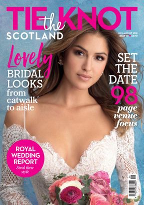 Tie the Knot Scotland July - August 2018 Magazine