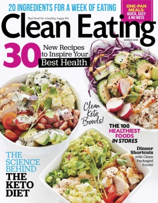 Clean Eating March 2018 Magazine
