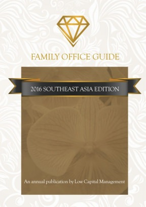 Family Office Guide 2016 Southeast Asia Edition Magazine