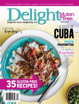 Delight Gluten Free March/April 2018 Magazine