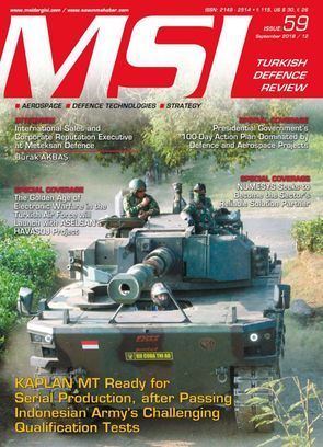MSI Turkish Defence Review September 2018 / 12 . Issue:: 59 Magazine