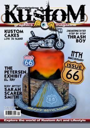Pinstriping & Kustom Graphics Magazine February/March 2018 Issue 66- 11th Anniversary edition Magazine