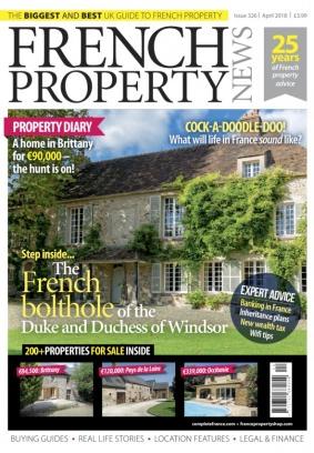 French Property News April 2018 Magazine