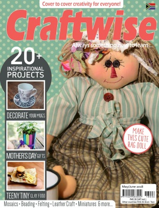Craftwise May / June 2018 Magazine