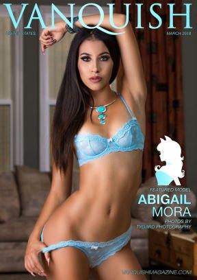 Vanquish Magazine US March 2018 - Abigail Mora Magazine