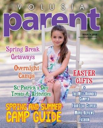 Volusia Parent March 2018 Magazine
