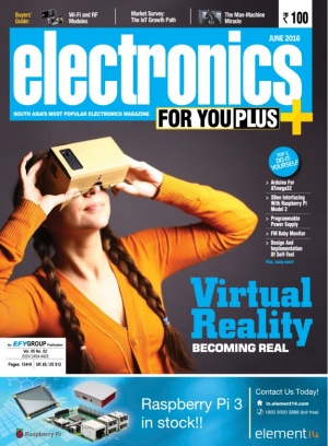 Electronics For You June 2016 Magazine