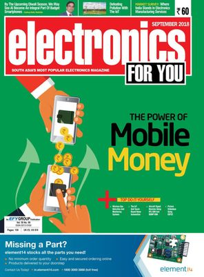 Electronics For You September 2018 Magazine