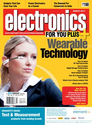 Electronics For You March 2013 Magazine