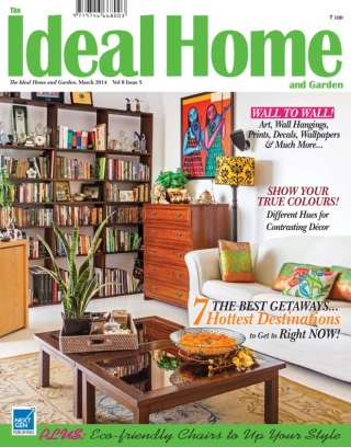The Ideal Home And Garden   India Magazine March 2014 Issue U2013 Get Your  Digital Copy