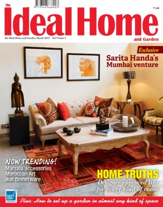 The Ideal Home And Garden India Magazine March 2015 Issue Get Your Digital Copy