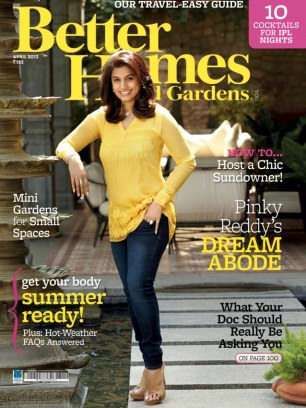 Better Homes Gardens India Magazine April 2013 Issue