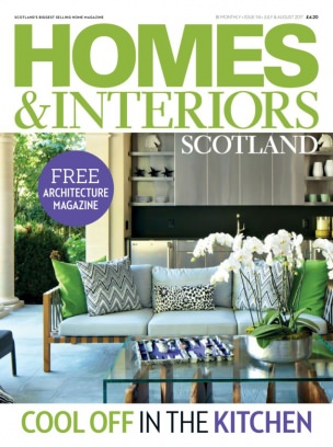 homes amp interiors scotland magazine july august 2017 issue get