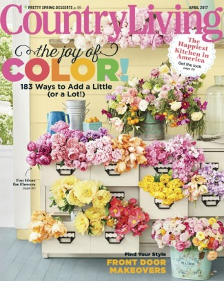 Country Living Magazine April 2017 Issue Get Your Digital Copy