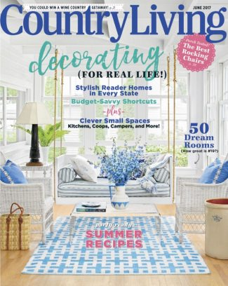 Country Living Magazine May 2017 Issue Get Your Digital Copy