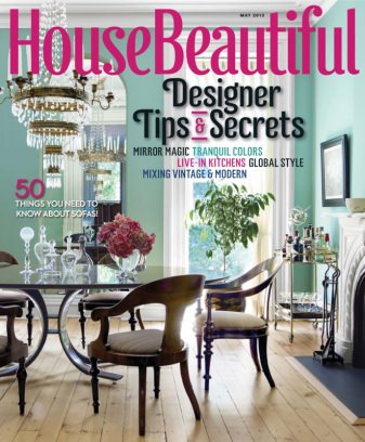 House Beautiful Magazine May 2013 issue Get your