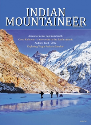 Indian Mountaineer Magazine Number 48 2012 Issue Get Your Digital Copy