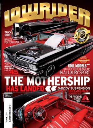 Lowrider Magazine April 2017 issue – Get your digital copy