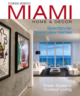 Superior Miami Home U0026 Decor Magazine   Get Your Digital Subscription