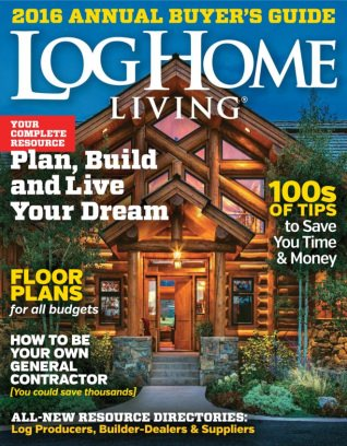 Genial Log Home Living Magazine Annual Buyeru0027s Guide 2016 Issue U2013 Get Your Digital  Copy