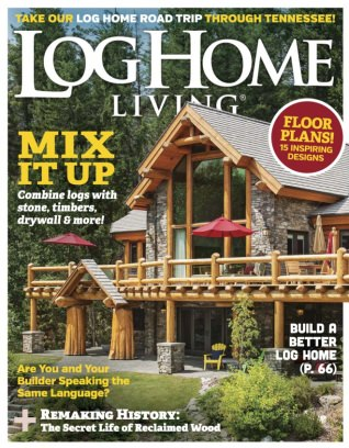 Log Home Living Magazine March 2017 Issue U2013 Get Your Digital Copy