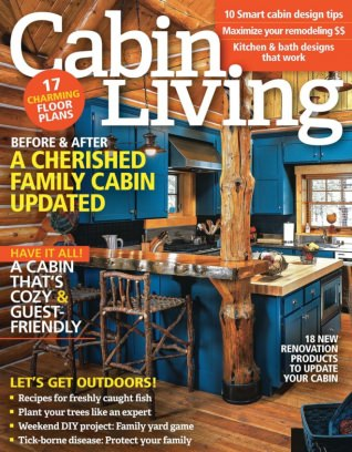 Captivating Cabin Living Magazine May/June 2016 Issue U2013 Get Your Digital Copy