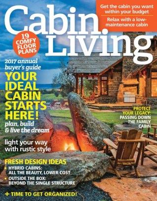 Cabin Living Magazine January/February 2017 Issue U2013 Get Your Digital Copy