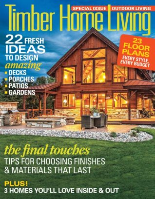 Timber Home Living Magazine July   August 2016 Issue U2013 Get Your Digital Copy