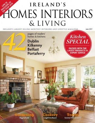 Irelands Homes Interiors Amp Living Magazine June 2017 Issue Get Your Digital Copy