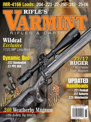 Rifle Magazine Varmint Rifles Amp Cartridges 2016 Issue
