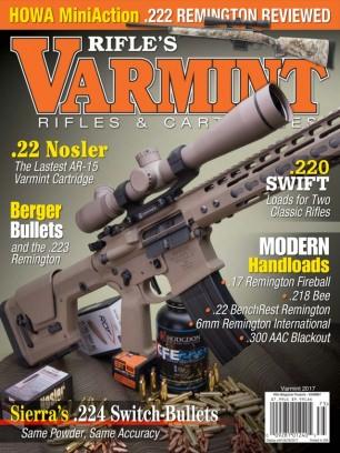 Rifle Magazine Varmint Rifles Amp Cartridges 2017 Issue