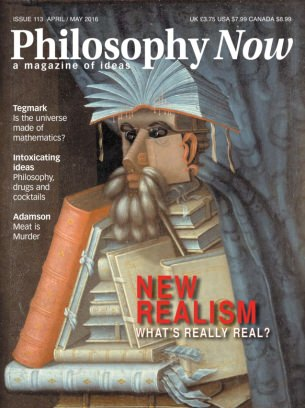 Philosophy Now Magazine April/May 2016 issue – Get your digital copy