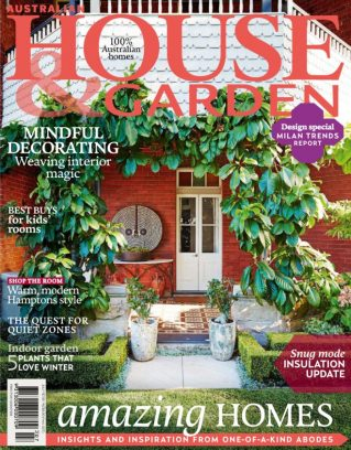 Australian House amp Garden Magazine July 2015 issue Get your