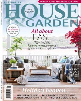Australian House Garden Magazine January 2017 Issue Get Your Digital Copy